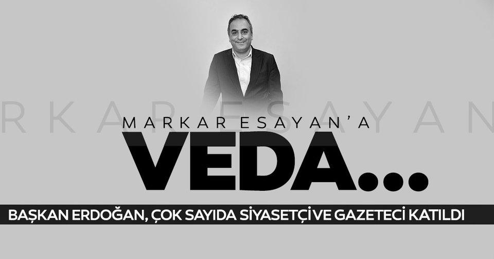 Son dakika... Markar Esayan son yolculuğuna uğurlandı; Başkan Erdoğan ve çok sayıda siyasetçi cenazeye katıldı