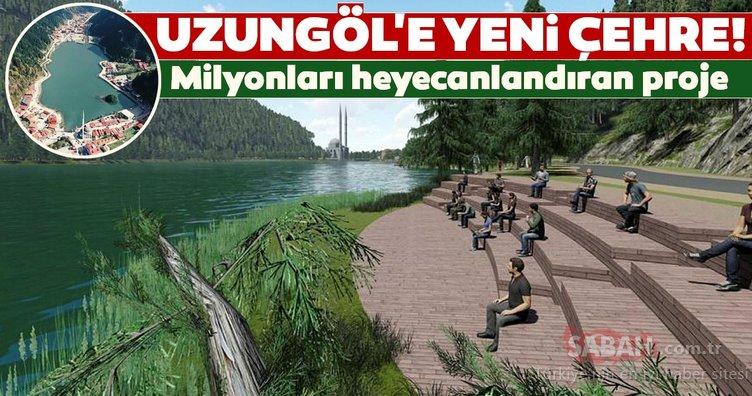 Milyonları heyecanlandıran proje! Uzungöl'e yeni çehre