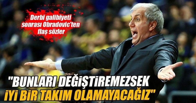 Obradovic'ten Beşiktaş derbisi sonrası flaş sözler