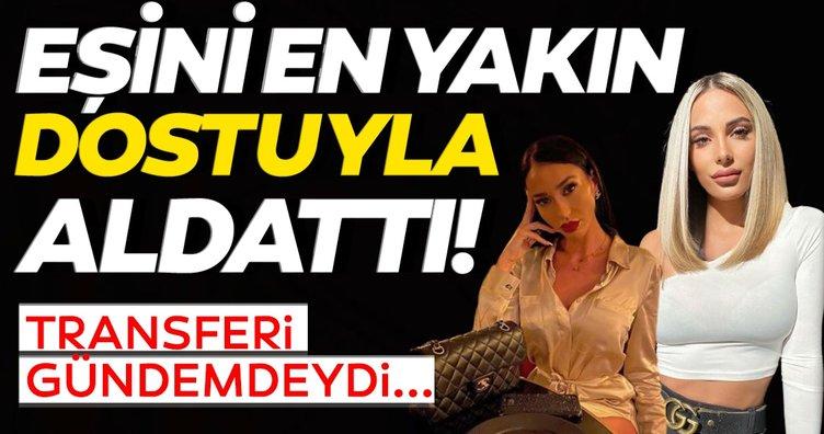 Fenerbahçe ile adı anılan yıldız oyuncunun özel hayatı korkutuyor! Sevgilisini arkadaşıyla aldatmış...