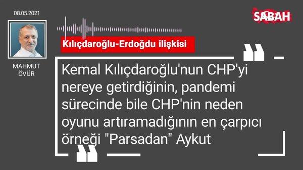 Mahmut Övür   Kılıçdaroğlu-Erdoğdu ilişkisi