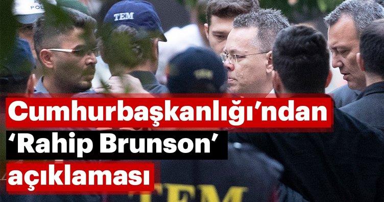 Cumhurbaşkanlığı'ndan 'Brunson' açıklaması