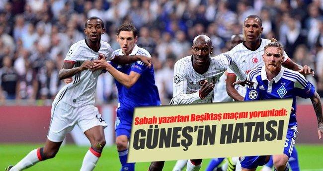 Yazarlar Beşiktaş-Dinamo Kiev maçını yorumladı
