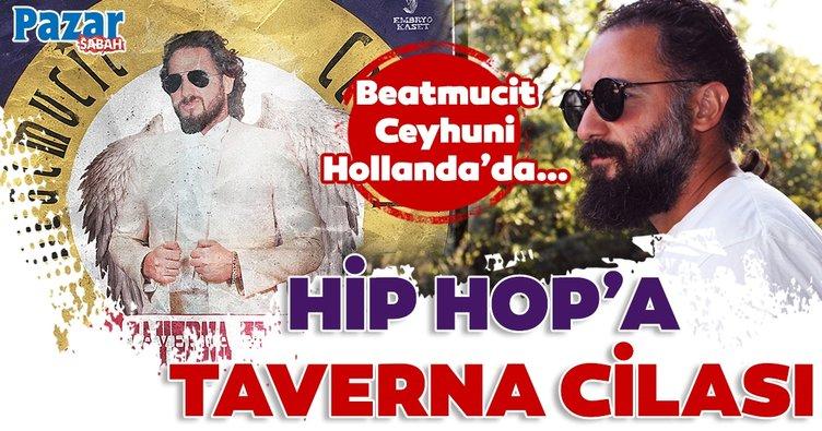 Beatmucit Ceyhuni Hip hop'a taverna ayarı