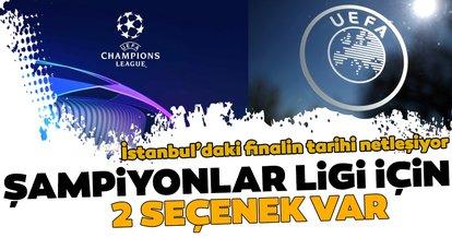 İşte UEFA'nın Şampiyonlar Ligi planı