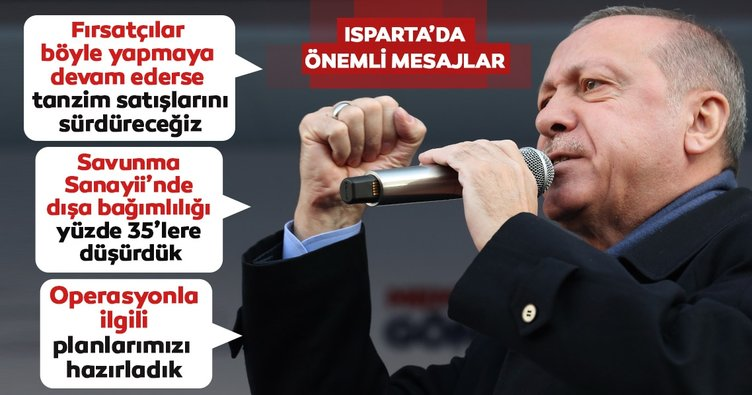 Başkan Erdoğan'dan Isparta'da önemli açıklamalar