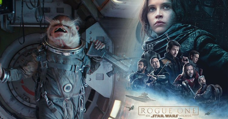 Rogue One Bir Star Wars Hikayesi konusu ne? Rogue One Bir Star Wars Hikayesi oyuncuları ve filmin konusu