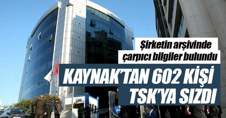Kaynak'tan 602 kişi TSK'ya sızdı