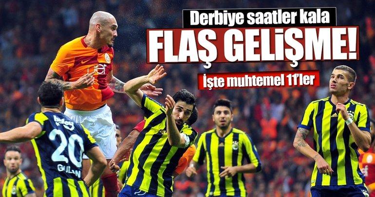 Fenerbahçe - Galatasaray maçına saatler kala flaş gelişme! İşte derbinin muhtemel 11'leri