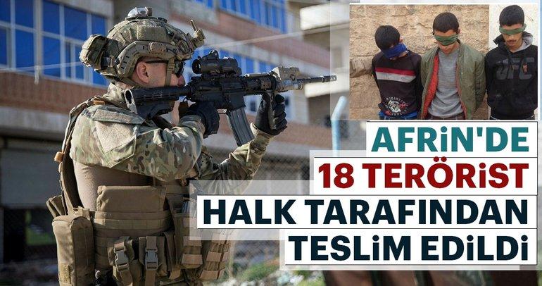 Son dakika: Afrin'de 18 terörist halk tarafından teslim edildi