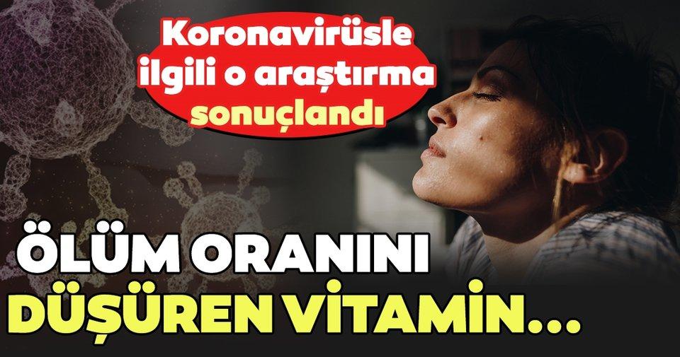 Araştırma sonucu ortaya çıktı! Koronavirüste ölüm oranını düşüren vitamin...  - Sağlık Haberleri