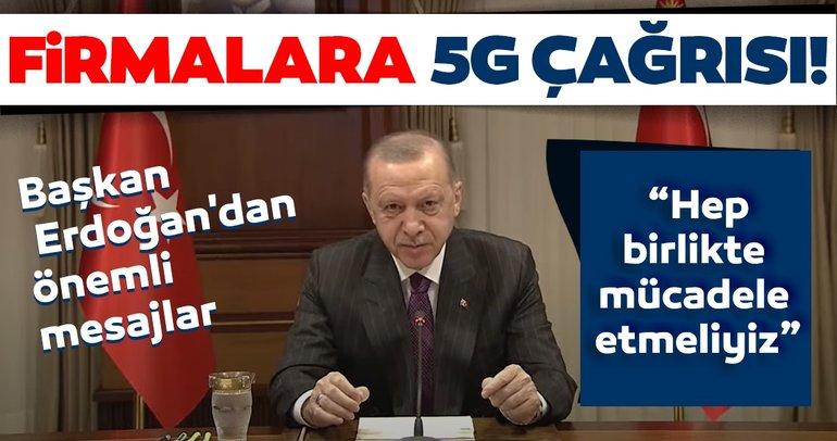 Son dakika haberi: Başkan Erdoğan'dan önemli açıklamalar! Dikkat çeken 5G mesajı...