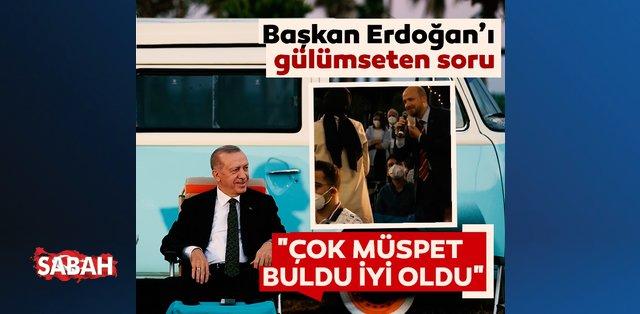 Başkan Erdoğan'ı gülümseten soru