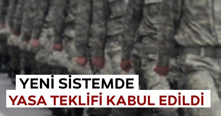Son dakika haberi:Yeni askerlik sistemi teklifi komisyonda kabul edildi