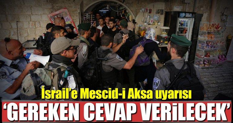İşgalci İsrail'e Mescid-i Aksa uyarısı