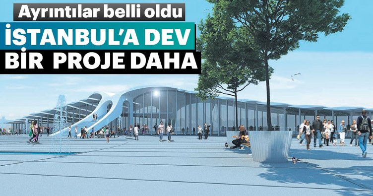 Kabataş'a 100 bin metrekare yeşil alanlı transfer merkezi