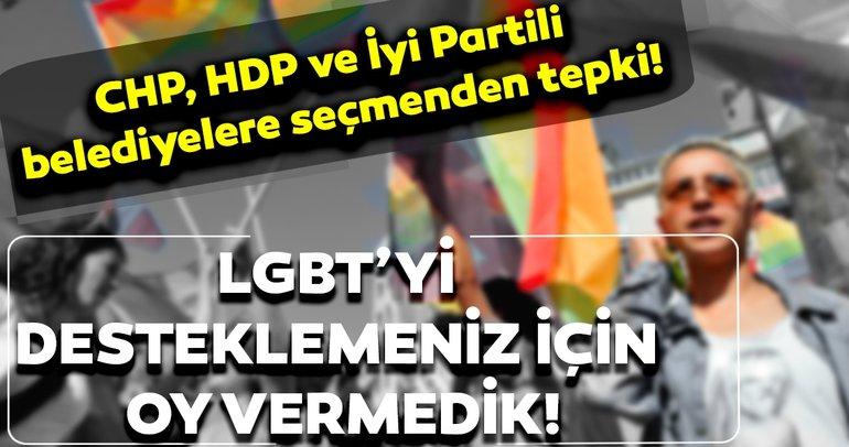 CHP, HDP ve İyi Partili belediyelere seçmenden tepki!