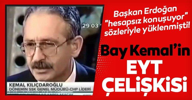 Başkan Erdoğan, hesapsız konuşuyor sözleriyle yüklenmişti! İşte Kılıçdaroğlu'nun EYT çelişkisi