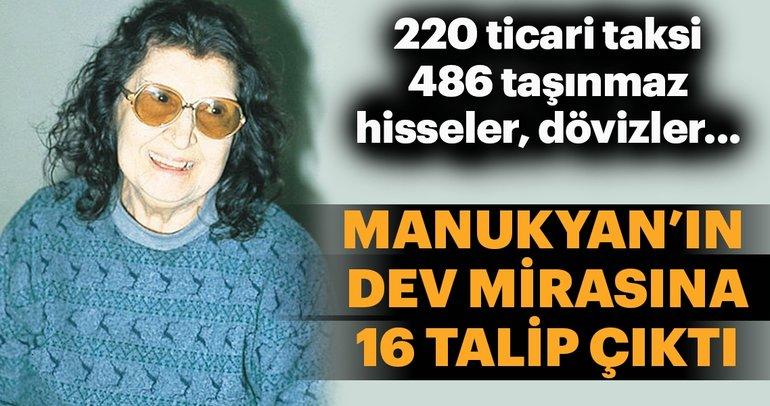 Manukyan'a 16 yeni mirasçı