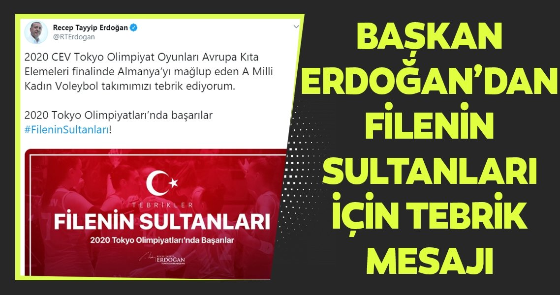 Cumhurbaşkanı Erdoğan  A Milli Kadın Voleybol Takımını tebrik etti
