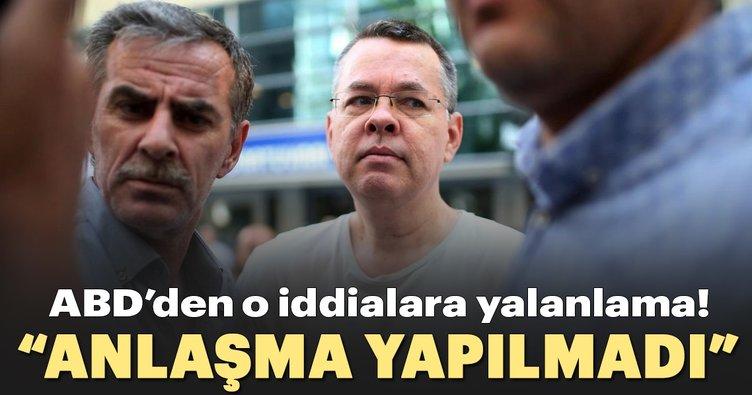 ABD: Türkiye ile Brunson hakkında anlaşma yapılmadı