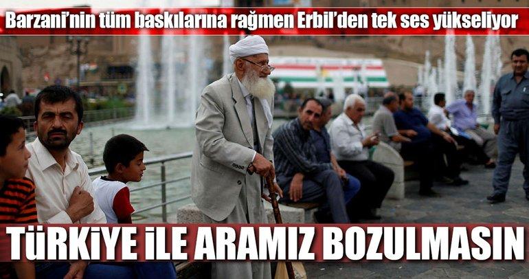 Türkiye ile aramız bozulmasın