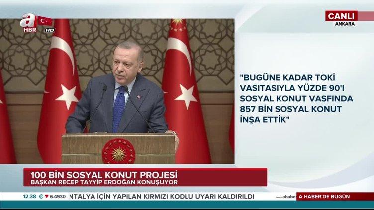"""Başkan Erdoğan: """"240 aya varan vadelerle ev sahibi olma imkanı sağlayacağız"""""""