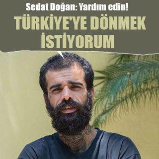Sedat Doğan: Yardım edin!