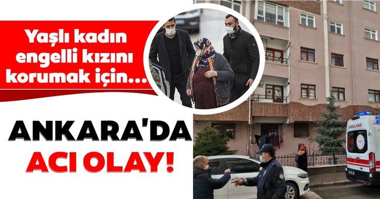 Son dakika: Ankara'da yaşlı kadın engelli kızını korumak için eşini öldürdü