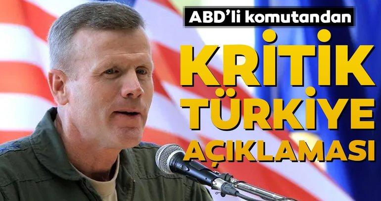 ABD'nin Avrupa Komutanından kritik Türkiye açıklaması