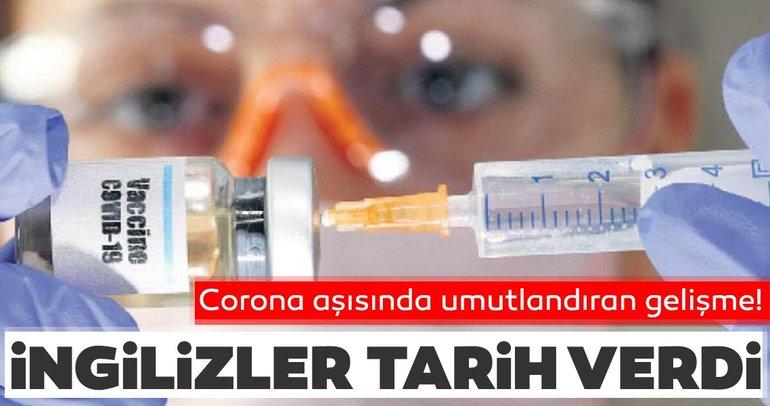 Corona virüs aşısında flaş gelişme! İngilizler tarih verdi