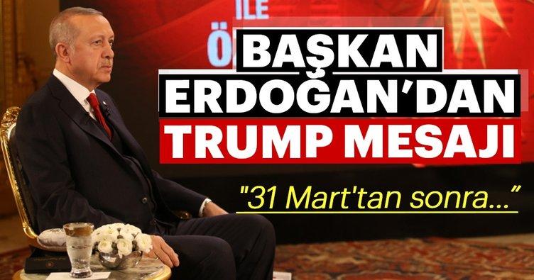 Başkan Erdoğan'dan 31 Mart sonrası için flaş mesaj