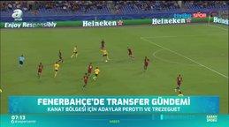 Fenerbahçe'nin transfer gündemi