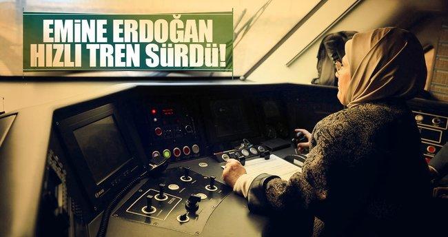 Emine Erdoğan hızlı tren kullandı