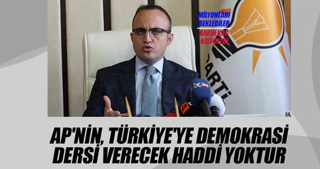 Bülent Turan: AP'nin, Türkiye'ye demokrasi dersi verecek haddi yoktur