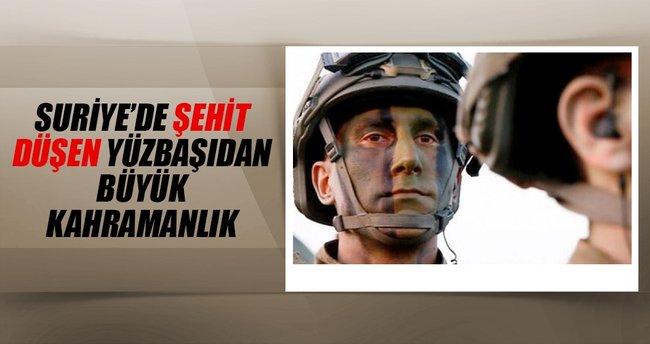 Suriye'de şehit olan yüzbaşıdan büyük kahramanlık