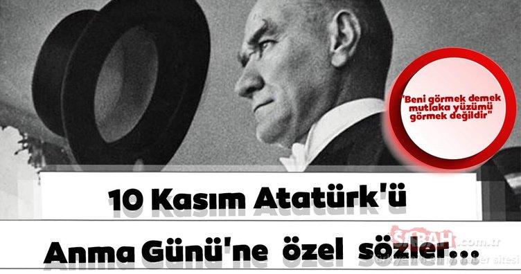 Ulu önder Mustafa Kemal Atatürk'ün sözleri! 10 Kasım'da Atatürk'ün söylediği sözler paylaşım rekoru kırıyor!