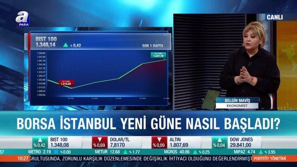 Ekonomist Belgin Maviş: Borsa İstanbul'da kar satışları alım fırsatı yaratır