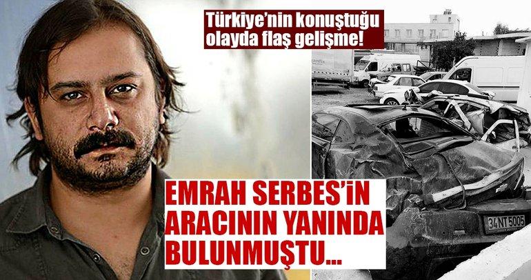 Türkiye'nin konuştuğu olayda flaş gelişme! Emrah Serbes'in aracının yanında bulunan...