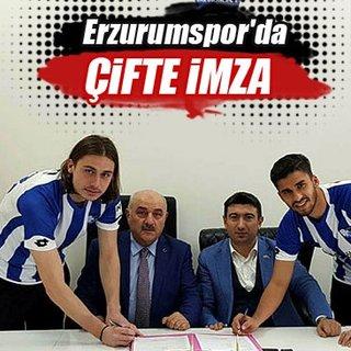Erzurumspor'da çifte imza