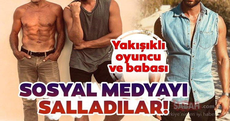 Yakışıklı oyuncu Ekin Mert Daymaz'ın babası sosyal medyayı salladı! Ekin Mert Daymaz ve babasının fit haline beğeni yağdı...