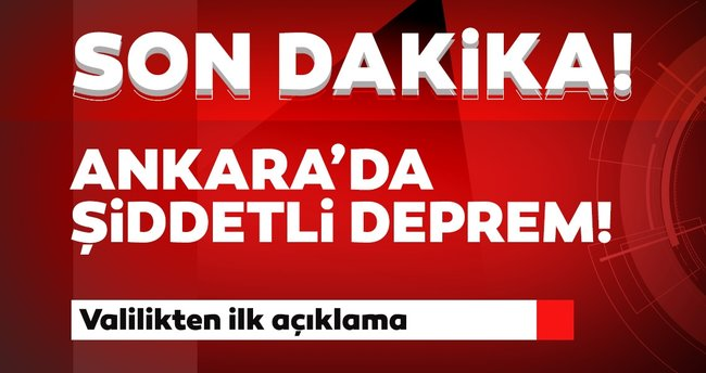 Ankara'da korkutan deprem! Geçmiş olsun başkent