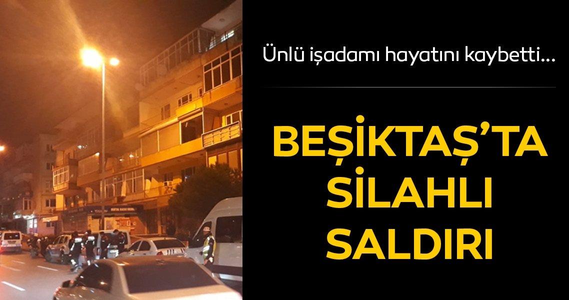 Son dakika: Beşiktaş'ta silahlı saldırı! İşadamı Ali Rıza Gültekin öldü