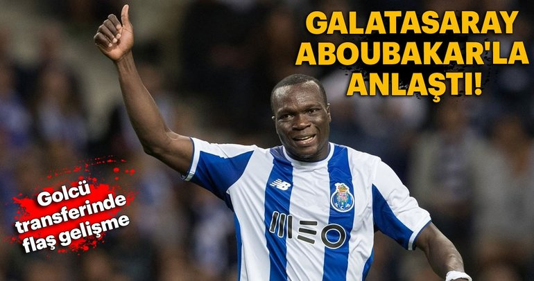 Galatasaray Aboubakar'la anlaştı!