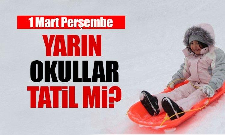 İstanbul'da yarın okullar tatil olacak mı? - 1 Mart Perşembe bugün okullar tatil mi? -İşte yanıtı