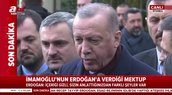 Başkan Erdoğan, İmamoğlu'nun verdiği mektupla ilgili konuştu