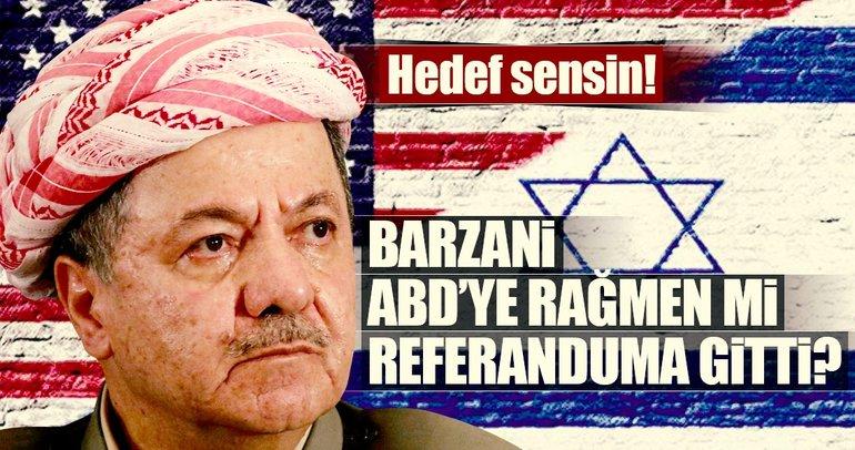 Barzani ABD'ye rağmen mi referanduma gitti?
