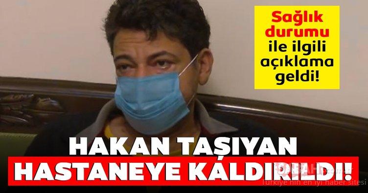 Son Dakika Haberi: Ünlü şarkıcı Hakan Taşıyan hastaneye kaldırıldı! Hakan Taşıyan sağlık durumu nasıl, son durum ne?