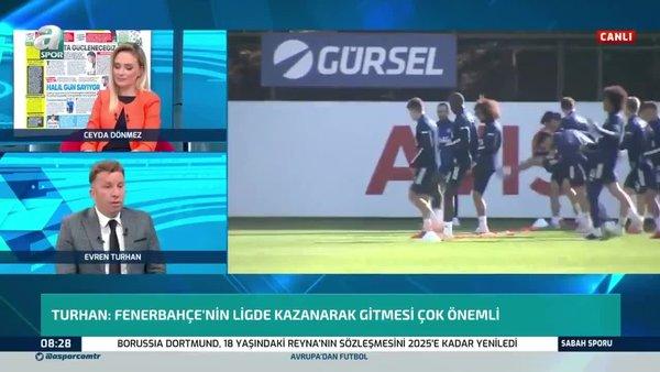 Evren Turhan: Mert Hakan Yandaş Fenerbahçe'de sınavdan geçiyor