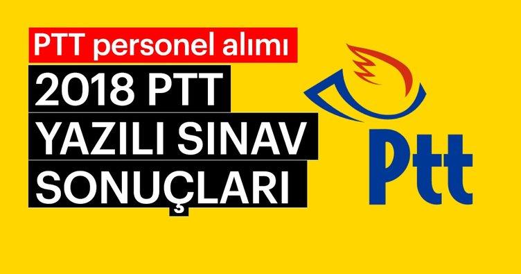 PTT sınav sonuçları ne zaman açıklanacak? - 2018 PTT yazılı sınav sonuçları açıklanma tarihi